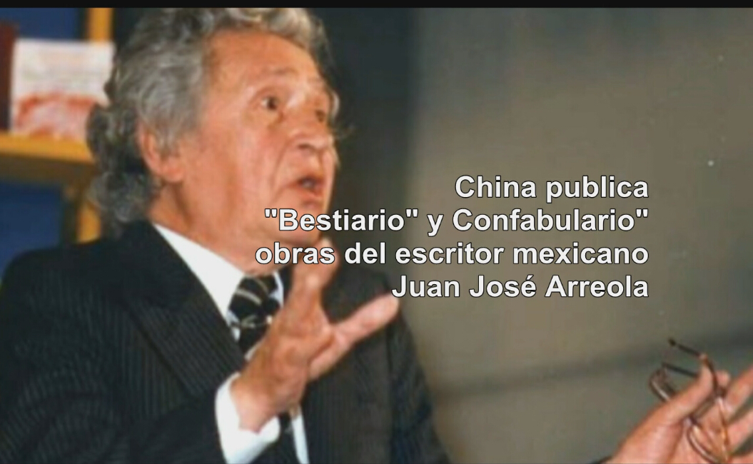 Shanghai Translation Press publica obras del mexicano Juan José Arreola